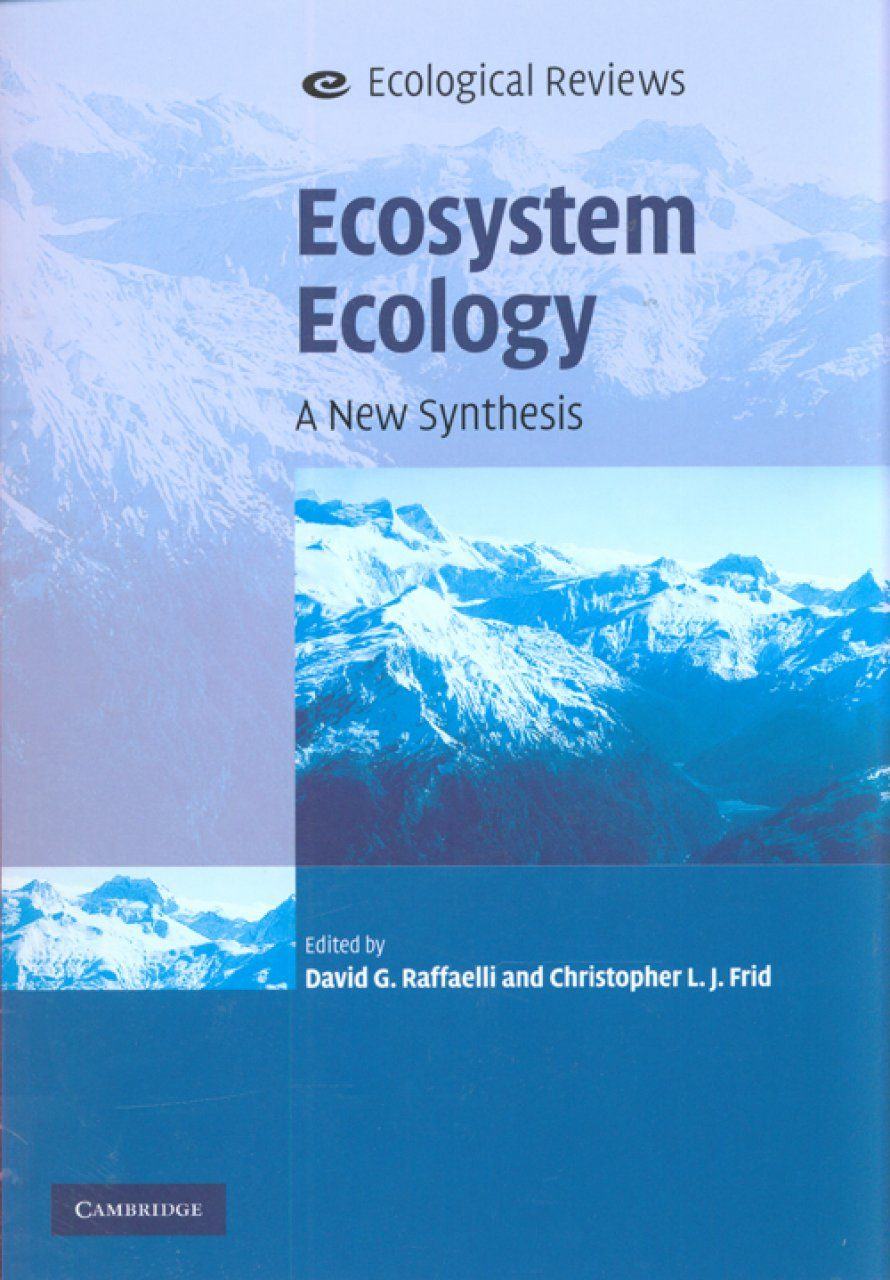 Ecosystem Ecology A New Synthesis Edited By David G