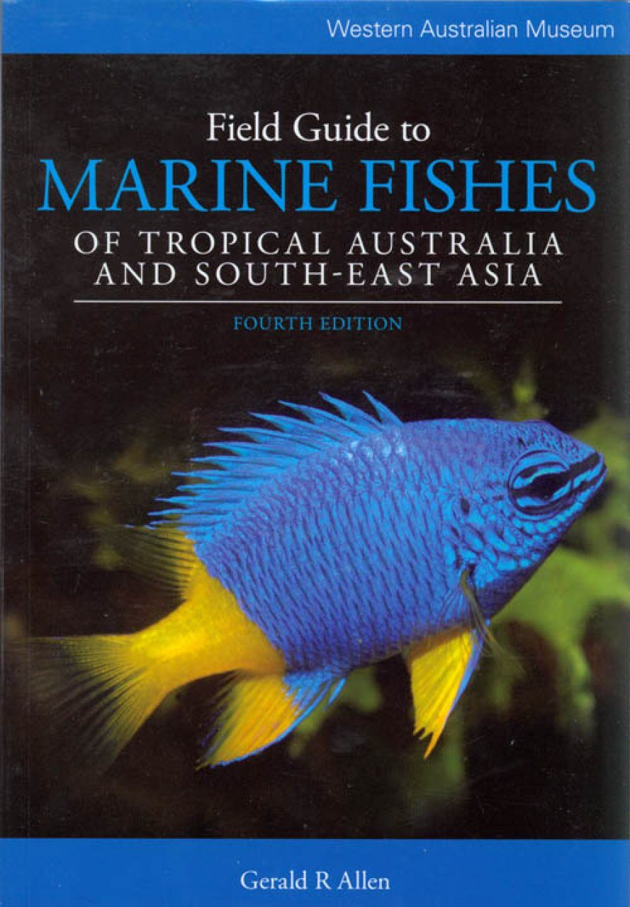 Field Guide To Marine Fishes Of Tropical Australia And