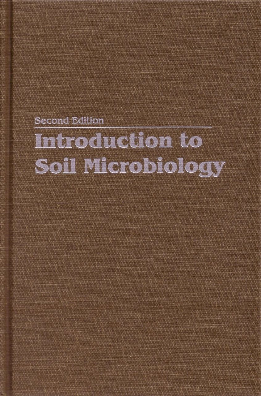 Introduction to soil microbiology martin alexander nhbs for Soil microbiology