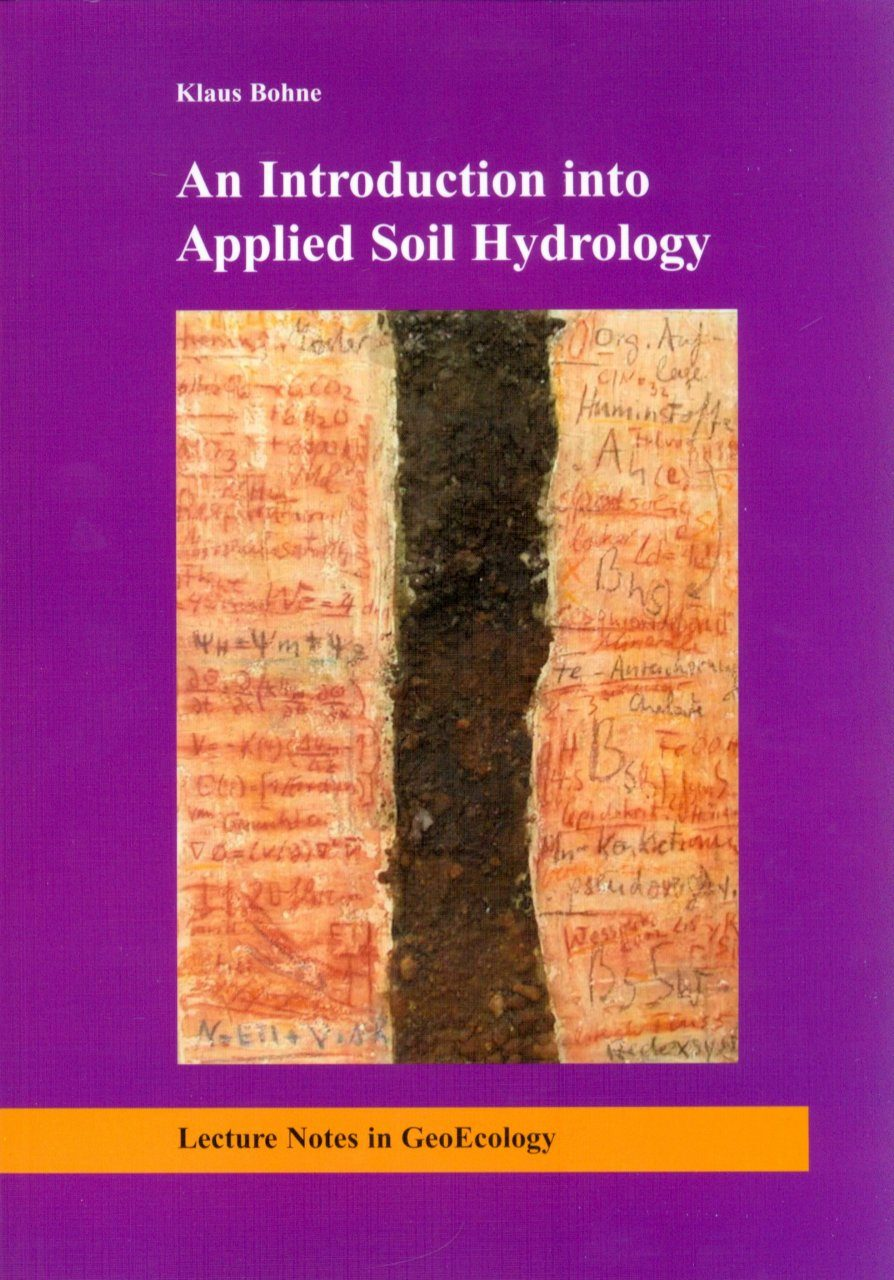 An introduction into applied soil hydrology klaus bohne nhbs for Introduction of soil
