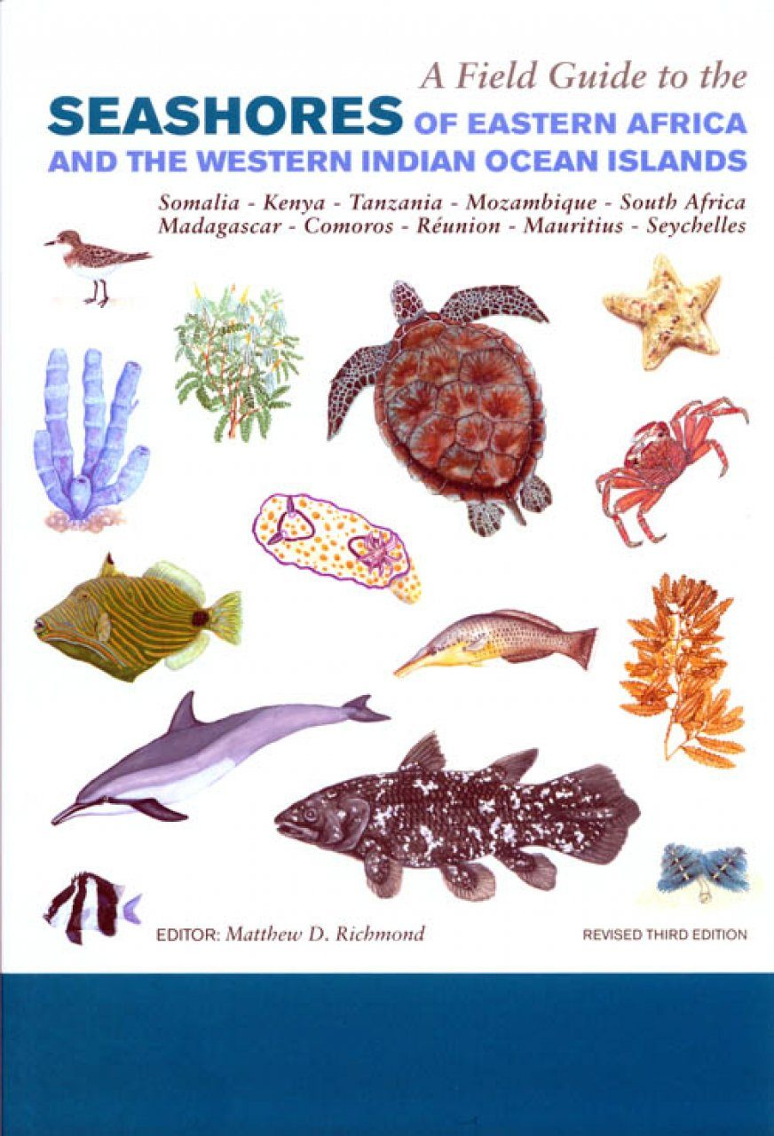 A field guide to the seashores of Eastern Africa and the ...
