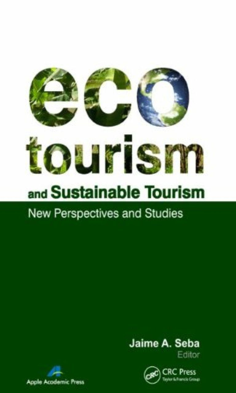 Ecoturism business sustainability and tourism essay