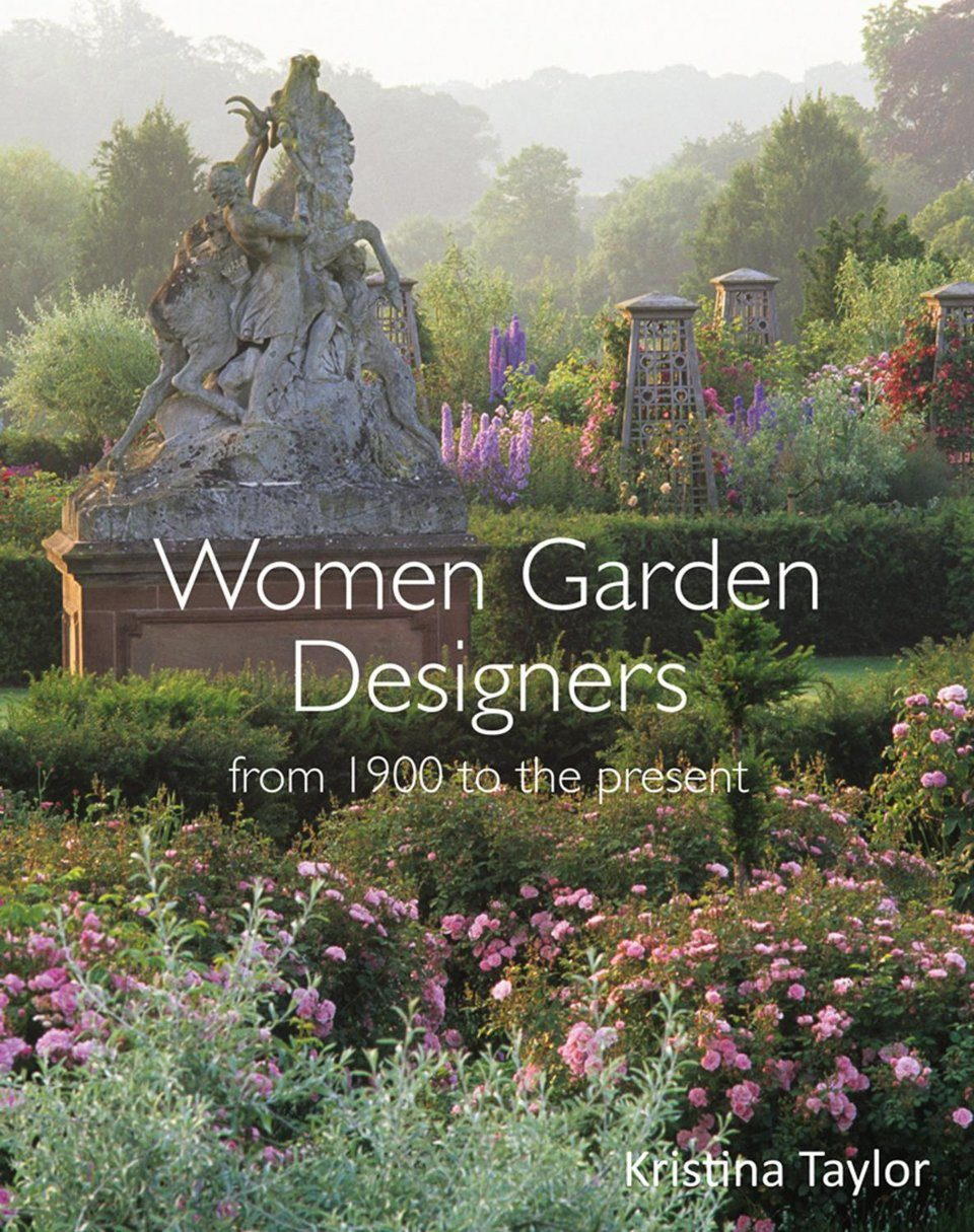 Women garden designers from 1900 to the present kristina for Garden design 1900