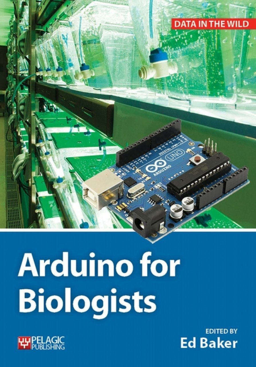 Arduino for biologists ed baker nhbs book shop