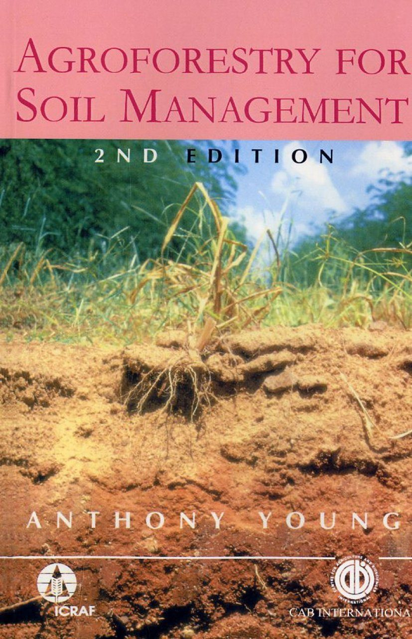 Agroforestry for soil management anthony young nhbs for Soil management