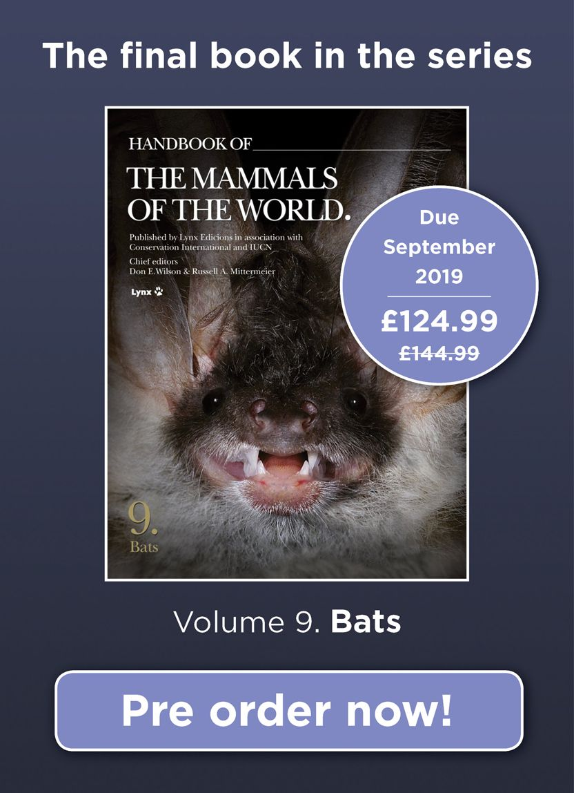 Handbook of the mammals of the world bats