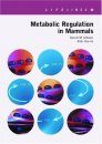 Metabolic Regulation in Mammals
