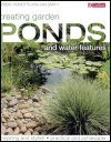 Creating Garden Ponds and Water Features