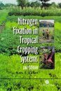 Nitrogen Fixation in Tropical Cropping Systems