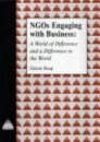 NGO's Engaging with Business: A World of Difference and a Difference to the World