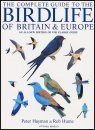The Complete Guide to the Birdlife of Britain and Europe
