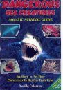 Dangerous Sea Creatures: Aquatic Survival Guide