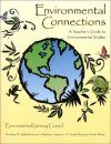 Environmental Connections: A Teacher's Guide to Environmental Studies