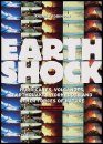 Earthshock: Hurricanes, Volcanoes, Earthquakes, Tornadoes and Other Forces of Nature