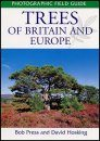 Photographic Field Guide: Trees of Britain and Europe