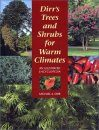 Dirr's Trees and Shrubs for Warm Climates