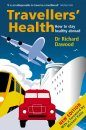 Traveller's Health: How to Stay Healthy Abroad