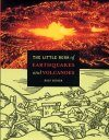 The Little Book of Earthquakes and Volcanoes