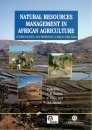 Natural Resources Management in African Agriculture