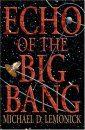 Echo of the Big Bang