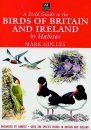A Field Guide to the Birds of Britain and Ireland by Habitat