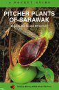 Pocket Guide: Pitcher Plants of Sarawak