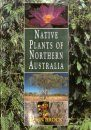 Native Plants of Northern Australia