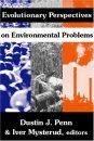 Evolutionary Perspectives on Environmental Problems