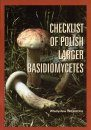 Checklist of Polish Larger Basidiomycetes