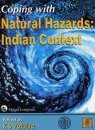 Coping with Natural Hazards: Indian Context
