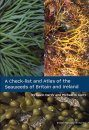 A Check-List and Atlas of the Seaweeds of Britain and Ireland