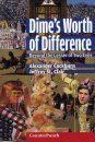 A Dime's Worth of Difference: Beyond the Lesser of Two Evils