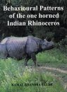 Behavioural Patterns of the One Horned Indian Rhinoceros