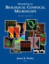 Handbook of Biological Confocal Microscopy