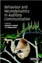Behaviour and Neurodynamics for Auditory Communication