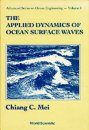 The Applied Dynamics of Ocean Surface Waves