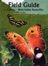 Field Guide of Cuban-West Indies Butterflies