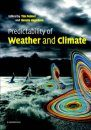 The Predictability of Weather and Climate