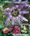 Climbers and Wall Plants (Hillier Gardener's Guide)