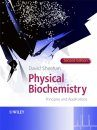 Physical Biochemistry - Principles and Applications