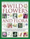 The World Encyclopedia of Wild Flowers & Flora