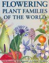 Flowering Plant Families of the World