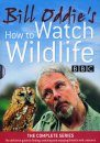 Bill Oddie's How to Watch Wildlife DVDs: The Complete Series