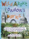 Wild About London's Parks