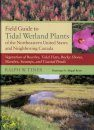Field Guide to Tidal Wetland Plants of the Northeastern United States and Neighboring Canada