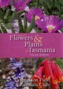 A Guide to Flowers and Plants of Tasmania