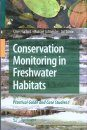 Conservation Monitoring in Freshwater Habitats