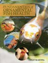 Fundamentals of Ornamental Fish Health