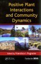 Positive Plant Interactions and Community Dynamics