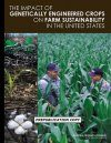 Impact of Genetically Engineered Crops on Farm Sustainability in the United States